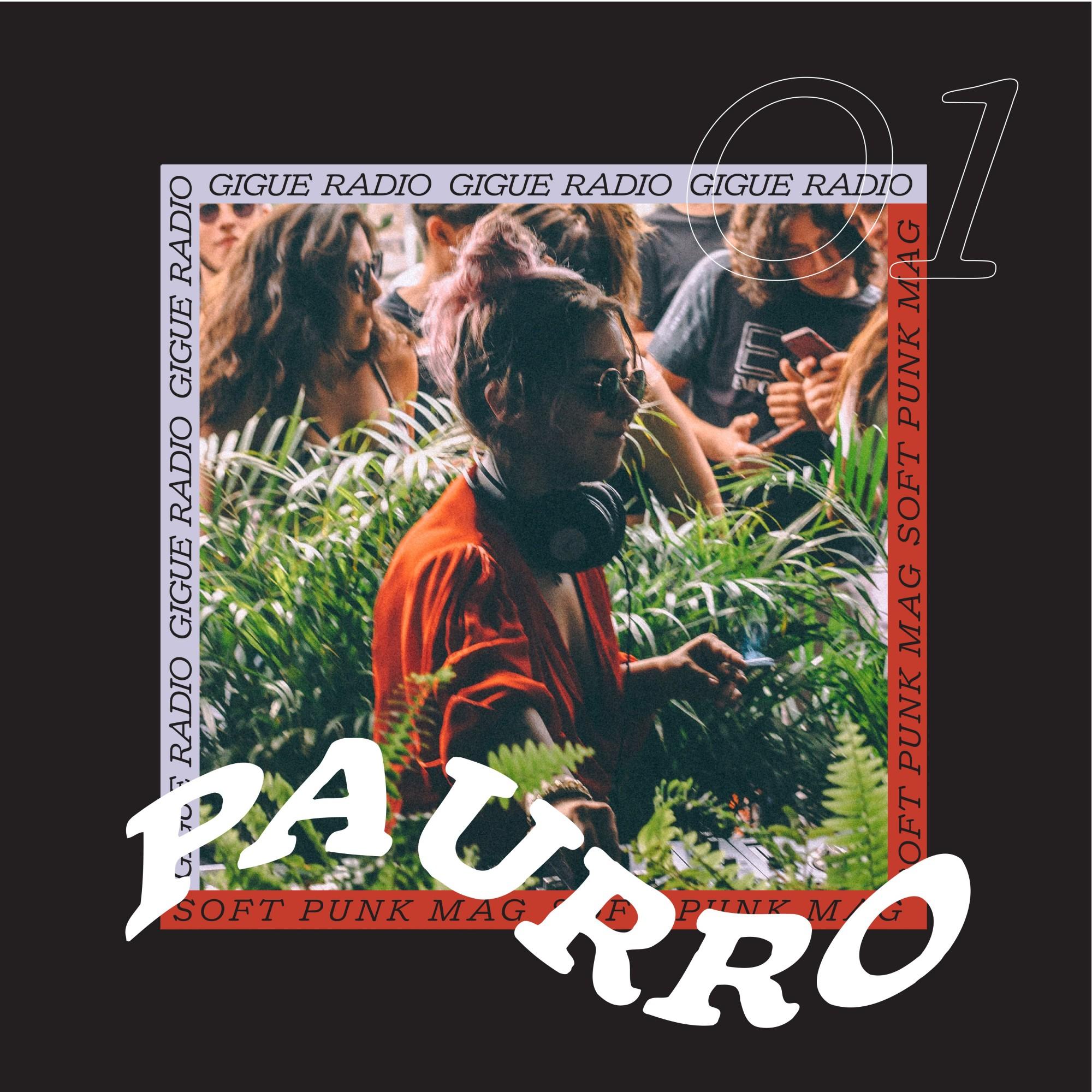Gigue Radio 01 ~ Paurro